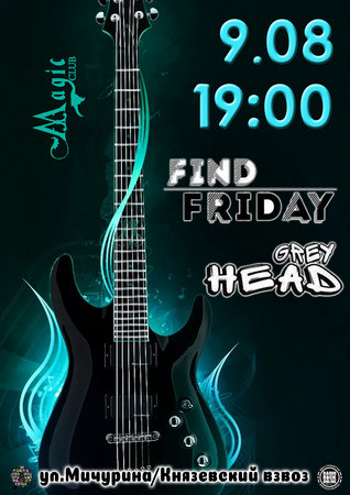 Find Friday / Grey Head