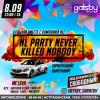 NL Party. Never Killed Nobody